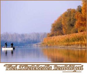 Vízi Közlekedés Szabályai a Tisza-tavon